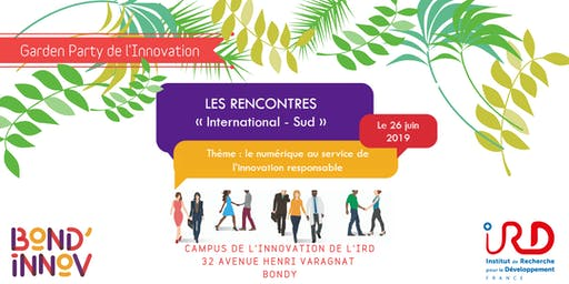 "Les rencontres de l'innovation ""International - Sud"" - Garden Party"