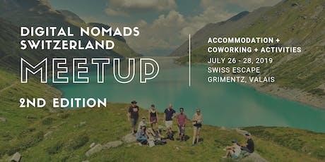 Digital Nomads Meetup Switzerland | 2nd Edition billets