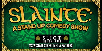 Slainte: A Stand Up Comedy Show
