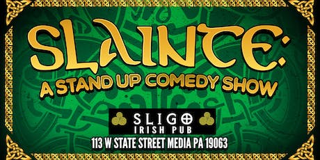 Slainte: A Stand Up Comedy Show  tickets