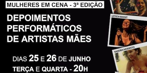 MULHERES EM CENA - 3ª edição DEPOIMENTOS PERFORMÁTICOS DE ARTISTAS MÃES