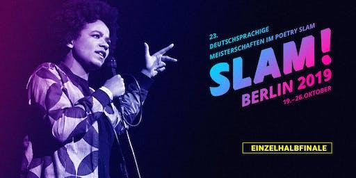 Einzelhalbfinale 3 / SLAM 2019 – Die deutschsprachigen Meisterschaften im Poetry Slam