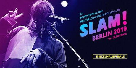 Einzelhalbfinale 2 / SLAM 2019 – Die deutschsprachigen Meisterschaften im Poetry Slam Tickets
