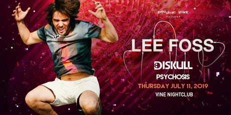 Lee Foss at Vine on Thurs July 11 tickets