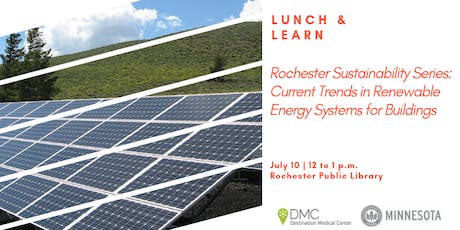 Rochester Sustainability Series: Current Trends in Renewable Energy Systems for Buildings tickets