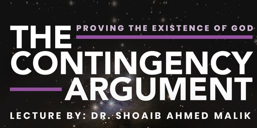 The Contingency Argument: Proving the Existence of God