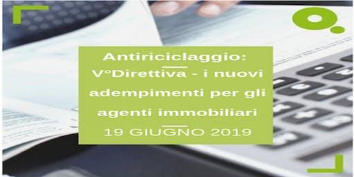 Antiriciclaggio: V°Direttiva - i nuovi adempimenti per gli agenti immobiliari