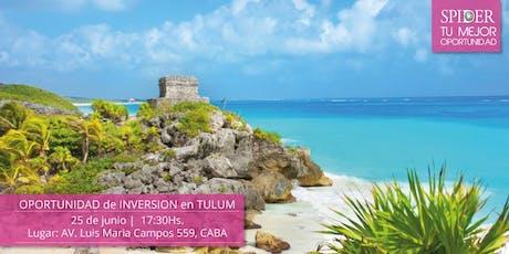 Oportunidades de Inversión en Tulum (Buenos Aires) entradas