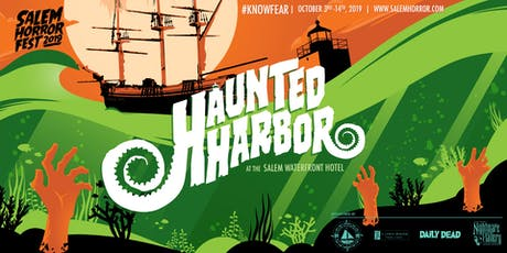 Haunted Harbor at Salem Horror Fest - Saturday, October 12 - Monday, October 14 tickets