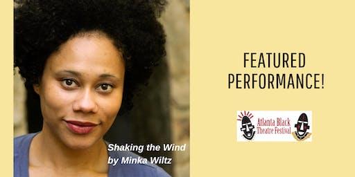 Atlanta Black  Theatre Festival- Shaking the Wind