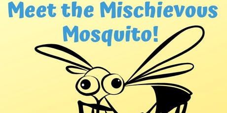 Mischievous Mosquito: Story Hour and Craft tickets