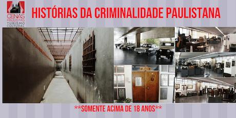 HISTÓRIAS DA CRIMINALIDADE PAULISTANA ingressos