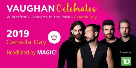 Vaughan Celebrates Canada Day 2019 tickets