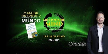Millionaire Mind Experience Manaus ingressos