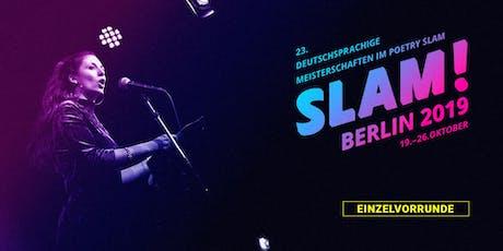 Vorrunde 10 / SLAM 2019 – Die deutschsprachigen Meisterschaften im Poetry Slam Tickets