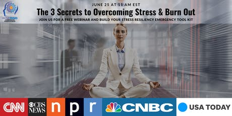 The 3 Secrets to Overcoming Stress & Burn Out tickets