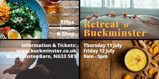 Retreat @ Buckminster - Thursday 11 July