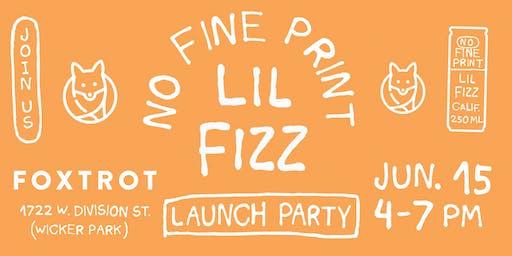 No Fine Print Lil Fizz Launch Party