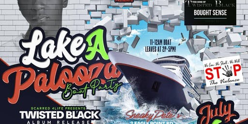 1st Annual Lake-A-Palooza Boat Party 19'