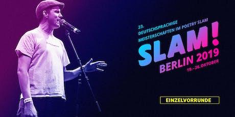 Vorrunde 9 / SLAM 2019 – Die deutschsprachigen Meisterschaften im Poetry Slam Tickets