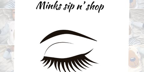 Minks sip n' shop tickets