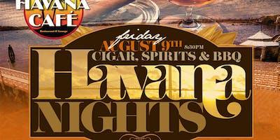 3rd annual Havana Nights Cigars, Spirits & BBQ