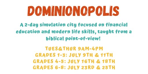 Dominionopolis 2-Day Summer Camp Grades 1-3