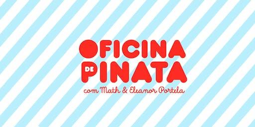 Oficina de Pinata com Math e Eleanor Portela