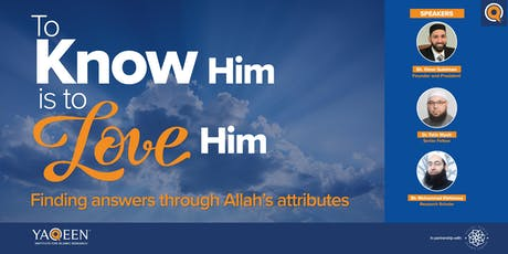 To Know Him is to Love Him: Finding Answers Through Allah's Attributes tickets