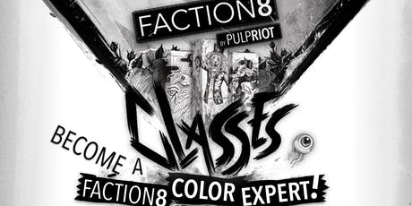 Faction8 by Pulpriot, Montgomery tickets