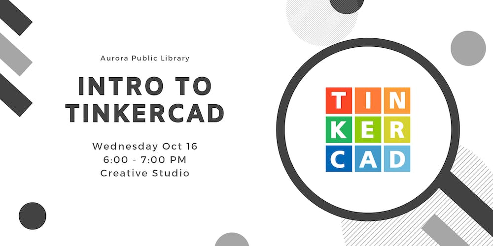 Introduction to Tinkercad Tickets, Wed, 16 Oct 2019 at 6:00