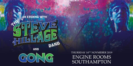Steve Hillage Band (Engine Rooms, Southampton) tickets