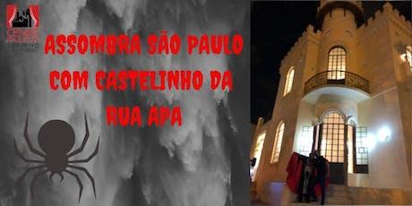 INSCRIÇÕES ENCERRADAS ASSOMBRA SÃO PAULO COM CASTELINHO DA RUA APA ingressos
