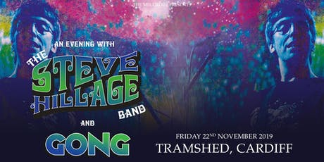 Steve Hillage Band (Tramshed, Cardiff)  tickets