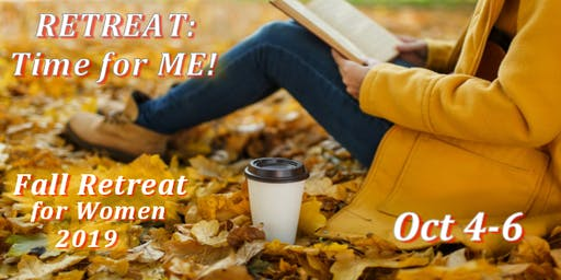 2019 Fall Retreat for Women Oak Forest Center