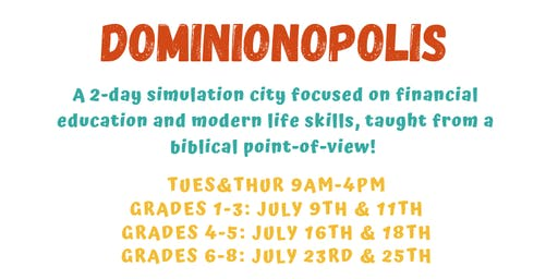 Dominionopolis 2-Day Summer Camp Grades 6-8