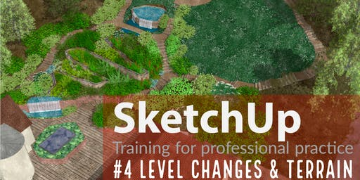 Sketchup: training for professional practice #4 Level changes & terrain