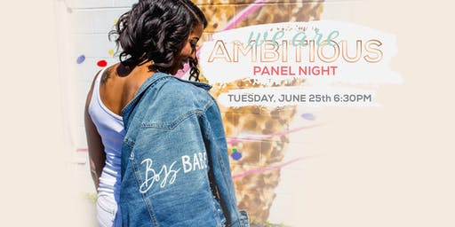 We Are Ambitious Panel Night
