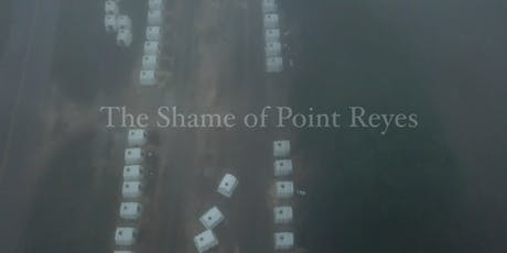 The Shame of Point Reyes: Oakland Screening tickets