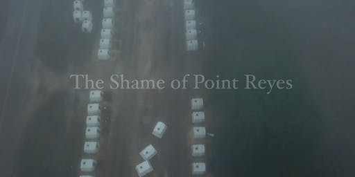 The Shame of Point Reyes: Oakland Screening