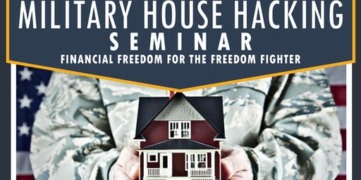 Miltary House Hacking Seminar