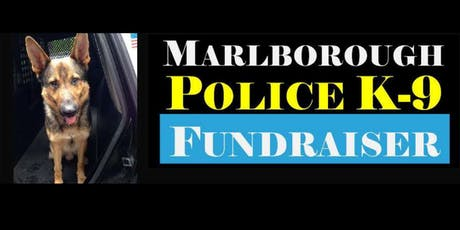 Marlborough Police K9 Fundraiser tickets