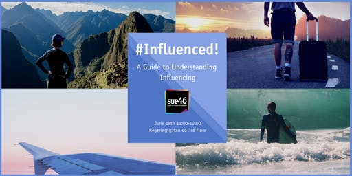 Event shot series by SUP46 - #Influenced!: A Guide to Understanding Influencing