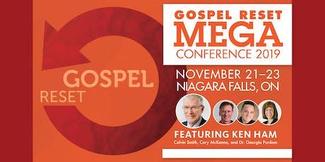 Gospel Reset Mega Conference featuring Ken Ham tickets