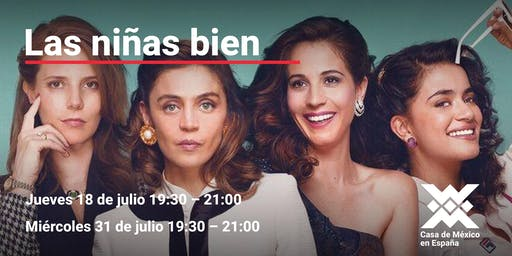 """Ciclo de cine la risa en vacaciones película: """"Las niñas bien"""""""