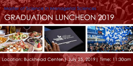 Master of Science in Managerial Sciences Graduation Luncheon 2019 tickets