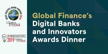 Global Finance's Digital Bank and Innovators Awards Dinner 2019 - Hong Kong tickets