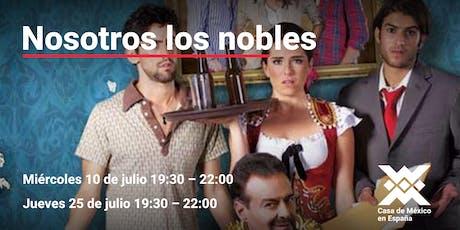 """Ciclo de cine la risa en vacaciones película: """"Nosotros los nobles""""  entradas"""