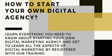 HOW TO START YOUR OWN DIGITAL AGENCY? tickets