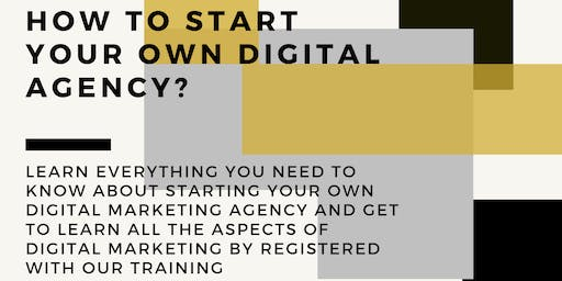 HOW TO START YOUR OWN DIGITAL AGENCY?